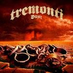 Tremonti, Dust