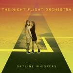 The Night Flight Orchestra, Skyline Whispers
