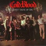 Cold Blood, First Taste of Sin