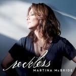 Martina McBride, Reckless