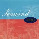 Seawind, Remember
