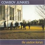 Cowboy Junkies, The Caution Horses mp3