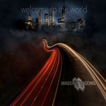 Massive Wagons, Welcome To The World