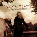 Agents of Mercy, The Black Forest