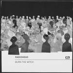 Radiohead, Burn The Witch