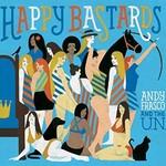 Andy Frasco & The U.N., Happy Bastards