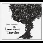 Jarrod Dickenson, The Lonesome Traveler