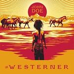 John Doe, The Westerner
