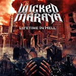 Wicked Maraya, Lifetime in Hell