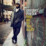 Gregory Porter, Take Me To The Alley mp3