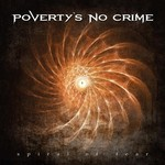 Poverty's No Crime, Spiral of Fear