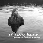 The White Buffalo, Love and The Death Of Damnation