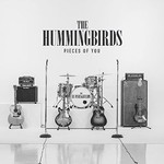 The Hummingbirds, Pieces of You