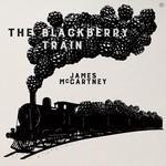James McCartney, The Blackberry Train