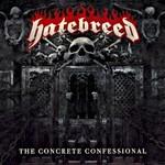 Hatebreed, The Concrete Confessional
