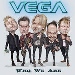 Vega, Who We Are