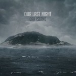 Our Last Night, Oak Island
