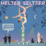 We Are Scientists, Helter Seltzer
