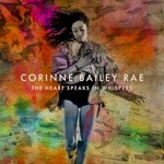 Corinne Bailey Rae, The Heart Speaks In Whispers