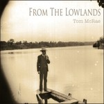 Tom McRae, From The Lowlands