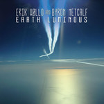 Erik Wollo and Byron Metcalf , Earth Luminous