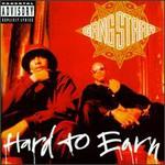 Gang Starr, Hard to Earn