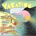 The Blank Tapes, Vacation mp3