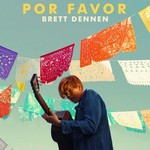 Brett Dennen, Por Favor mp3