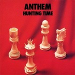 Anthem, Hunting Time