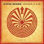The Nick Moss Band, Here I Am