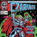 Czarface, Every Hero Needs A Villain