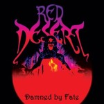 Red Desert, Damned by Fate