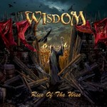 Wisdom, Rise Of The Wise