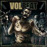 Volbeat, Seal The Deal & Let's Boogie