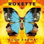 Roxette, Good Karma