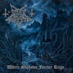 Dark Funeral, Where Shadows Forever Reign