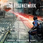 Dan Reed Network, Fight Another Day