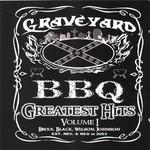 Graveyard BBQ, Greatest Hits Volume I