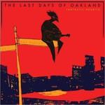 Fantastic Negrito, The Last Days Of Oakland