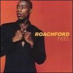 Roachford, Feel