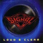 Signal, Loud & Clear