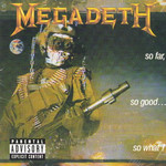 Megadeth, So Far, So Good... So What! (Remastered)