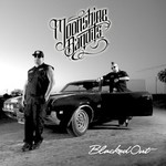 Moonshine Bandits, Blacked Out