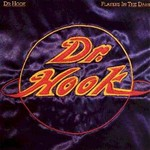 Dr. Hook, Players In The Dark
