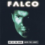 Falco, Out of the Dark (Into the Light)
