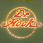 Dr. Hook, Let Me Drink From Your Well
