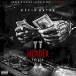 Kevin Gates, Murder For Hire 2