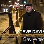 Steve Davis, Say When