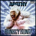 Apathy, Honkey Kong