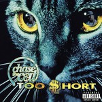 Too $hort, Chase The Cat